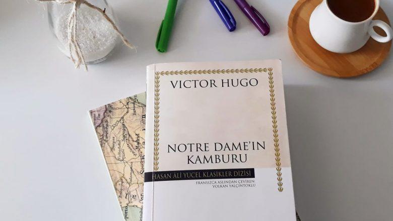 Notre Dame'ın Kamburu   Kitap İncelemesi